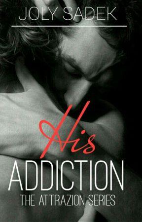His Addiction by jolysadek