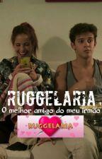 O melhor amigo do meu irmão ♥ Ruggelaria by JoanaBlanco_