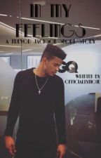 In My Feelings || Trevor Jackson Short Story by officiallynique