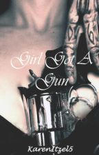 Girl Got a Gun ( Bill Kaulitz y tu) by KarenItzel5