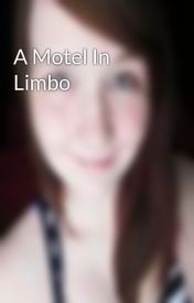 A Motel In Limbo by LaurelStorm