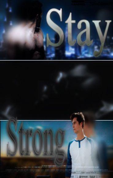 Stay Strong (Sterek•Mpreg)