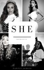 she; jerrie✔️ by nsweetx