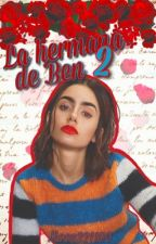 LA HERMANA DE BEN // Descendientes  Disney [Libro dos ] by Moon221100
