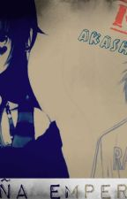 """Fanfic """" Pequeña Emperatriz"""" Akashi x Lectora """"Kuroko no Basuke"""" by KatithaEspinoza"""