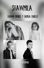 SHAWMILA (Shawn Mendes & Camila Cabello) by xxo1998oxx