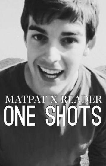 Matpat x Reader Oneshots