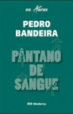 Pantano de Sangue by JessicaMartins123