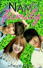 Nam's Family♡♡[COMPLETE] by fasiha_hamzah