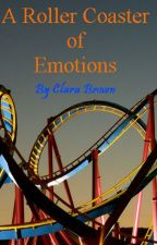 A Roller Coaster of Emotions by Clara_Bookworm