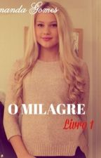 O Milagre by Feh_09