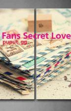 Fans Secret Love by puput_gg