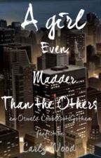 A Girl Even Madder Than The Others (an Oswald Cobblepot fanfic) by carlyy__21