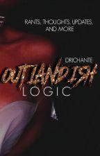 Outlandish Logic by driyonce