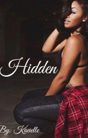 Hidden (Jacquees Book) #Wattys2016