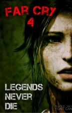 Far Cry 4: Legends Never Die by SupernaturallyInsane
