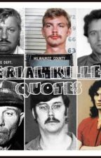 Serial Killer Quotes by serialkiller101
