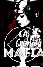 """La Gran Mafia"" by LoversDark12"