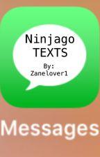 Ninjago TEXTS by Zanelover1