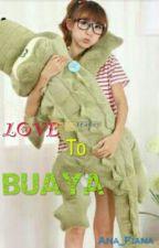 Love To Buaya by Ana_Fiana