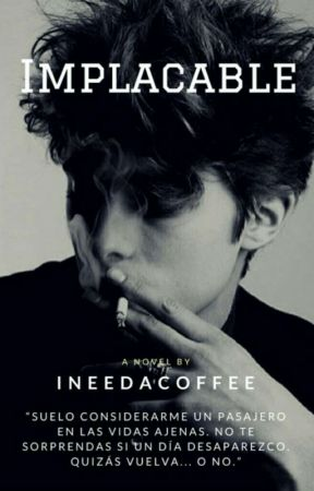 Implacable ©  by INeedACoffee