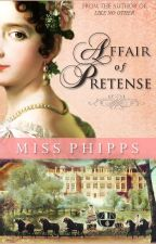 Affair of Pretense by missphipps