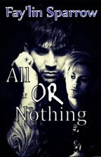 All Or Nothing (Adommy) by Writer_Babe