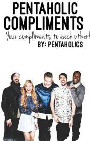 Pentaholic Compliments by PentaholicSmiles