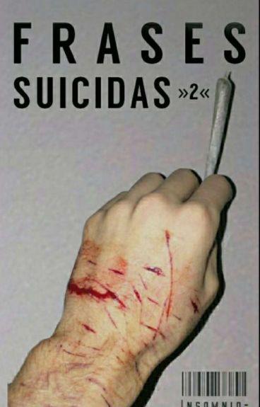 Frases Suicidas »2«