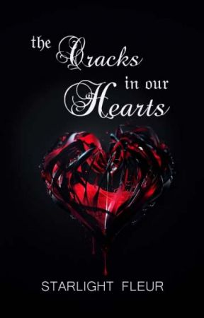 The Cracks in our Hearts by SilverSloth