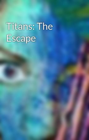 Titans: The Escape by iWizard