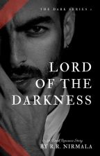 Lord of The Darkness [ The Dark Series #1] by Reszani