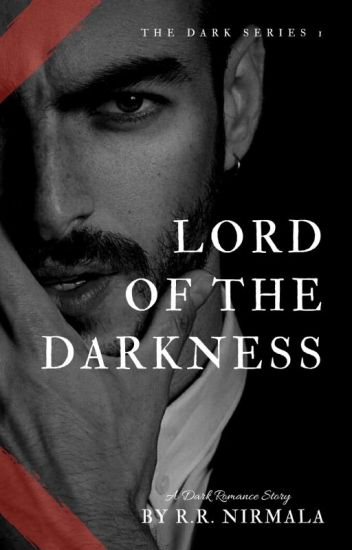 Lord of The Darkness [ The Dark Series #1]