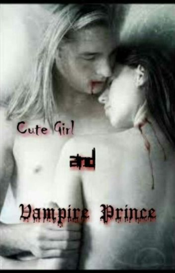 Cute Girl And Vampire Prince