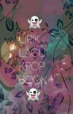 LIRIK LAGU KPOP (BUKU 1) by izchvjk95