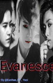 Evanesce [Eunhae] by Eunhae_KY_Yaoi