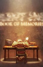 Book of Memories by AwesomegeekBCN