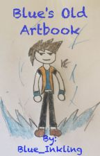 Blue's Old ArtBook by Blue_Inkling