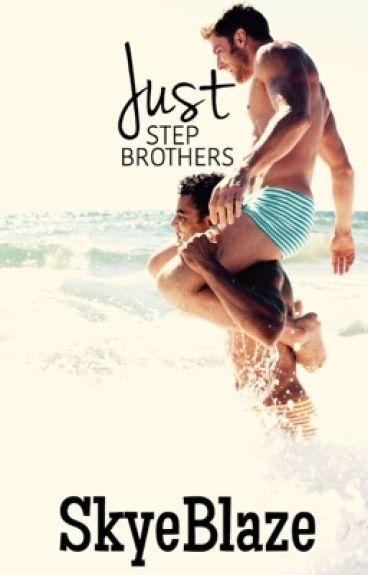 Just Stepbrothers (BoyxBoy)