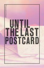 Until The Last Postcard by zemoustachefairy