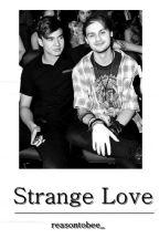 Strange Love ▫ Malum by reasontobee_