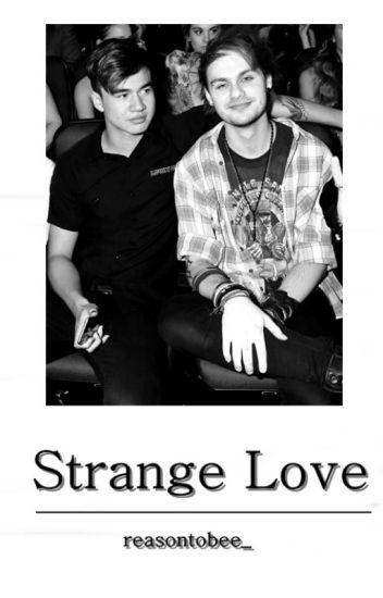 Strange Love ▫ Malum