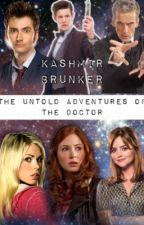 The Untold Adventures of The Doctor by KashmirKreations