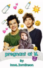 pregnant at 16. | Larry Stylinson by Inna_Tomlinson