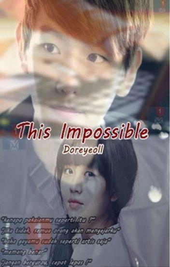 This IMPOSSIBLE (EXO Baekhyun FF)