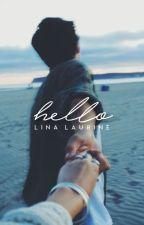 Hello  ✓ by linaxwrites