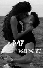 My Badboy? by Little_Angels19