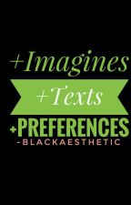Imagines + Preferences by -blackaesthetic