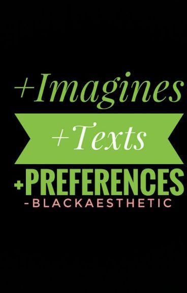 Imagines + Preferences