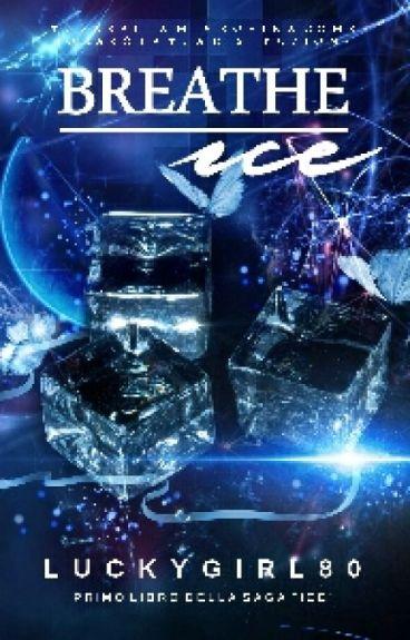 Breathe Ice